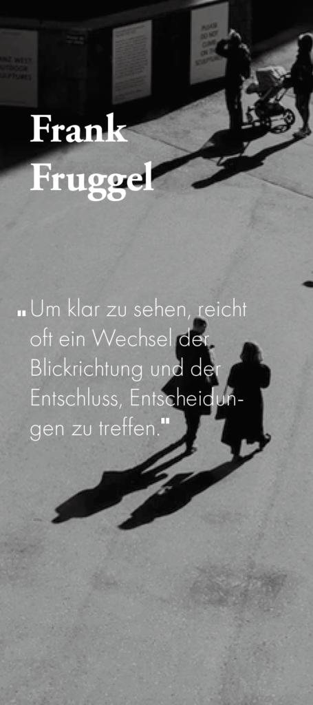 Zitat Frank Fruggel
